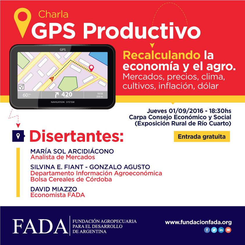 """""""GPS Productivo"""" Recalculando la economía y el agro…"""